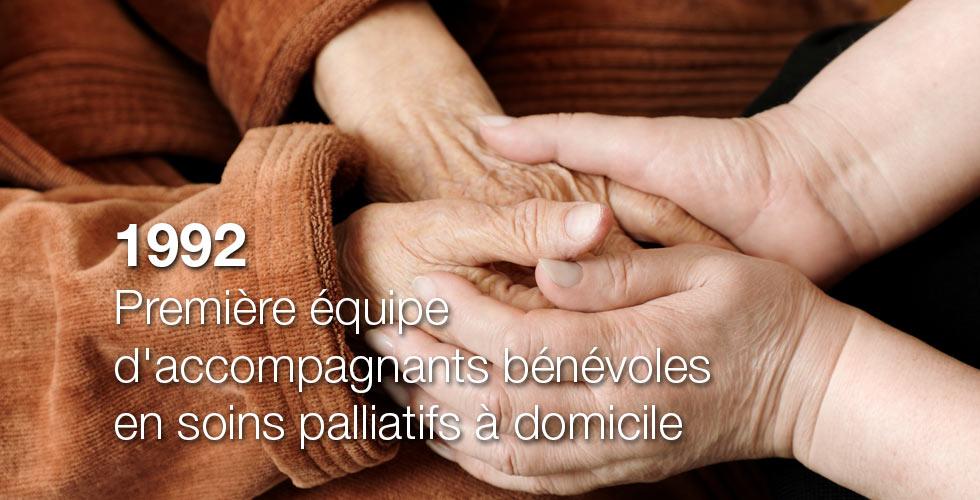 1992 : Première équipe d'accompagnants bénévoles en soins palliatifs à domicile