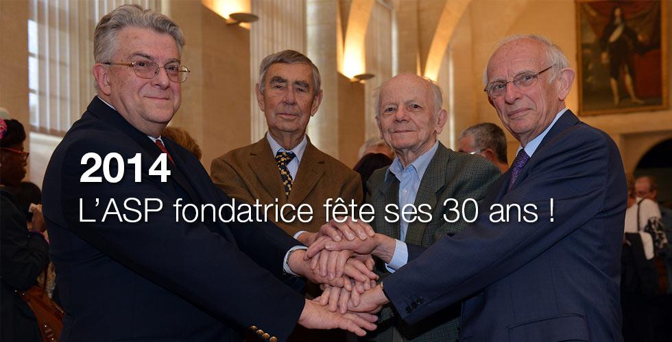 2014 : L'ASP fondatrice fête ses 30 ans !