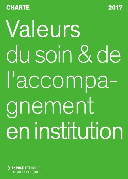 Charte Valeurs du soin et de l'accompagnement en institution