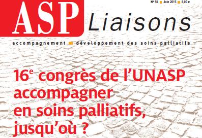 ASP liaisons N° 50 : les soins palliatifs jusqu'où ?