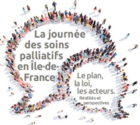 Les soins palliatifs en Île-de-France :  le plan, la loi, les acteurs. Réalités et perspectives.